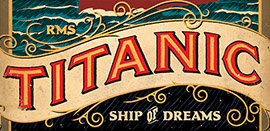 Titanic : Ship of Dreams